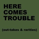 HERE COMES TROUBLE ep (2000)