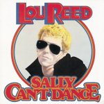 Lou Reed // Sally Can\'t Dance