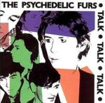the psychedelic furs // talk talk talk