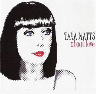 "tara watts - ""about love"""