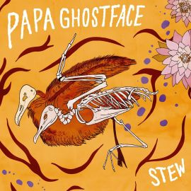 PAPA GHOSTFACE - STEW (2015)